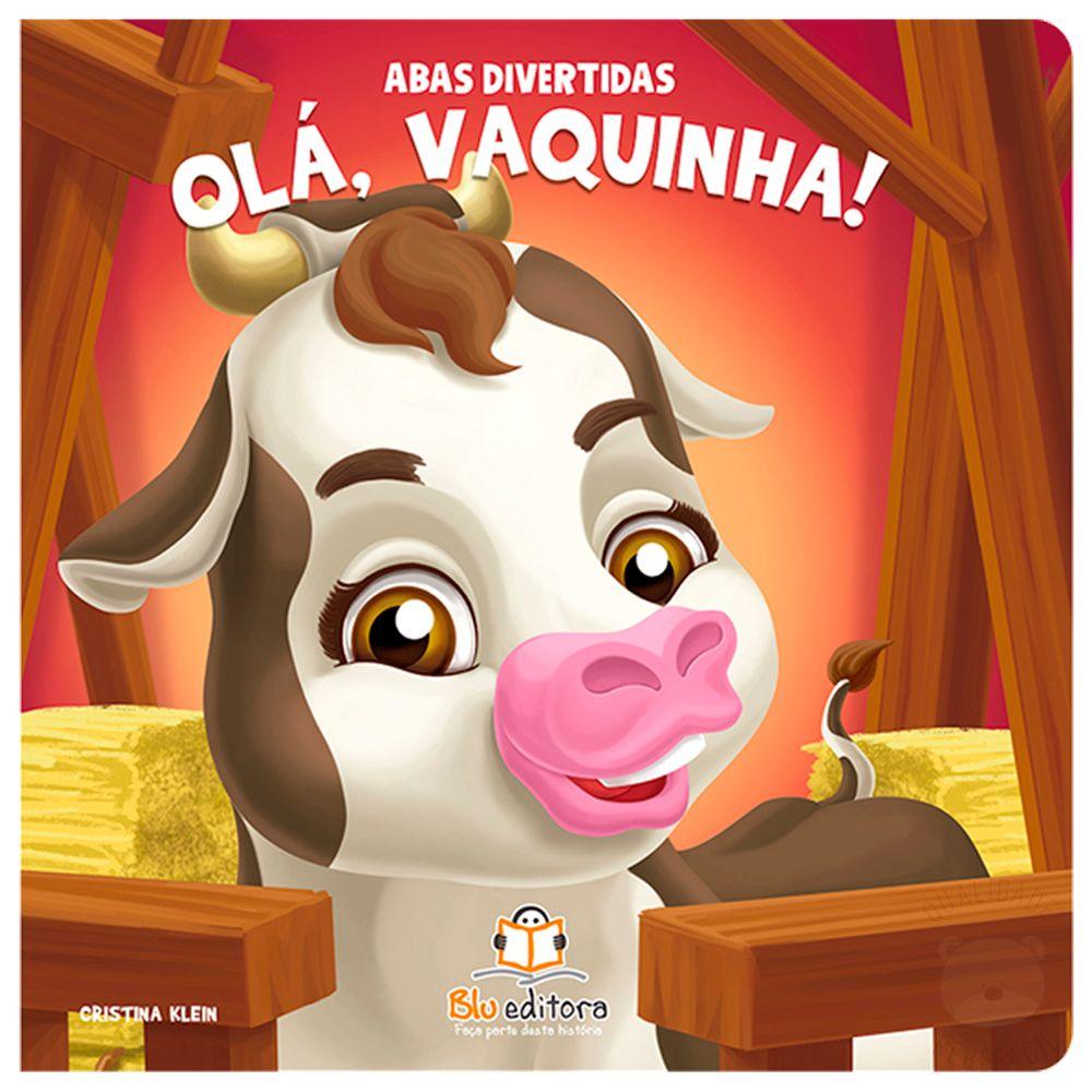 BLU667-A-Livro-infantil-Ola-Vaquinha--Abas-Divertidas---Blu-Editora