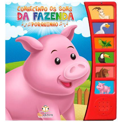 BLU505-A-Livro-sonoro-Conhecendo-os-Sons-da-Fazenda-Porquinho---Blu-Editora