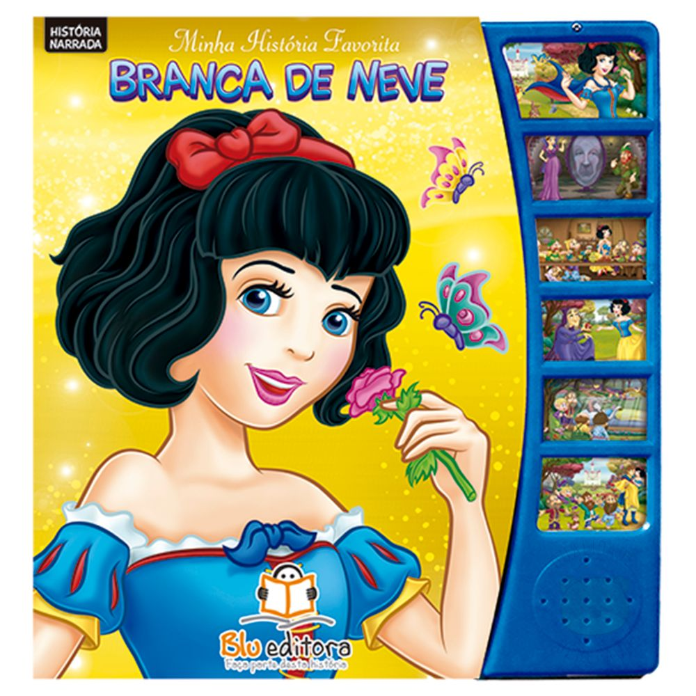 BLU575-A-Livro-sonoro-Minha-Historia-Favorita-Branca-de-Neve---Blu-Editora