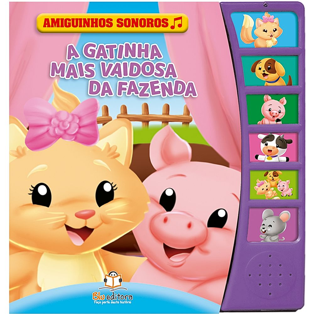 BLU717-A-Livro-Amiguinhos-Sonoros-A-Gatinha-Mais-Vaidosa-Da-Fazenda---Blu-Editora