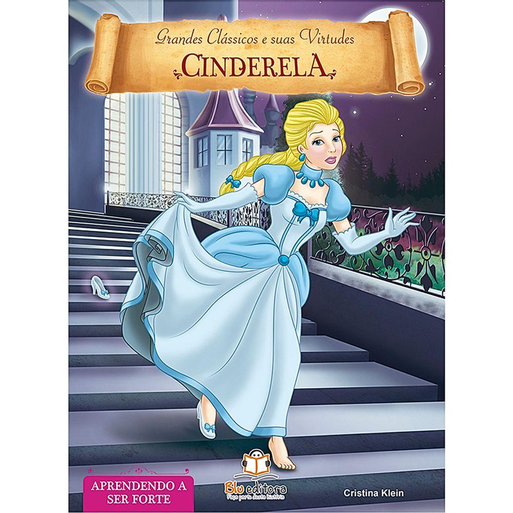 BLU531-A-Livro-Grandes-Classicos-e-Suas-Virtudes-Cinderela---Blu-Editora