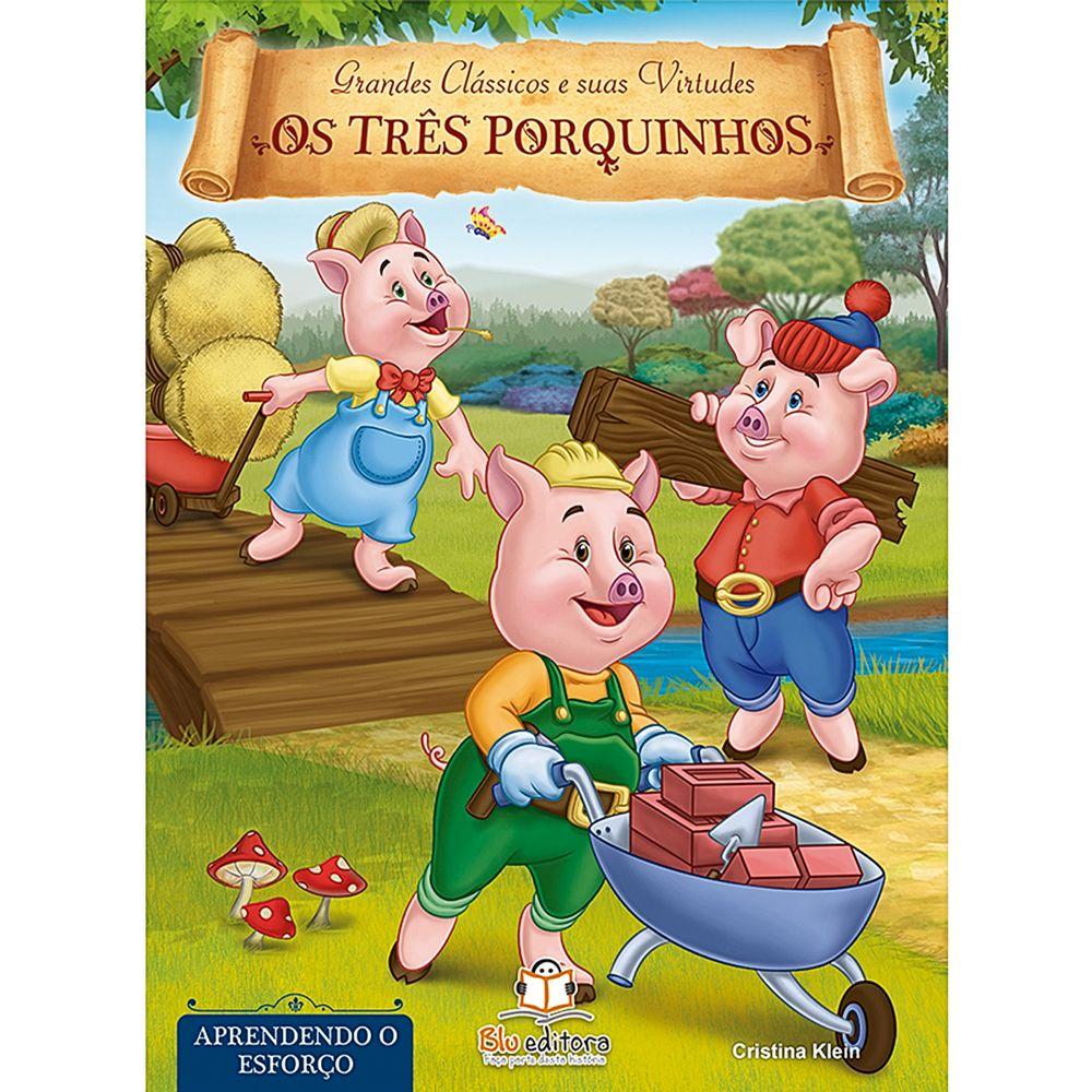 BLU534-A-Livro-Grandes-Classicos-e-Suas-Virtudes-Os-Tres-Porquinhos---Blu-Editora