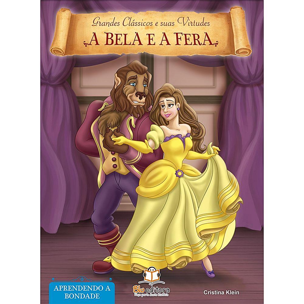 BLU537-A-Livro-Grandes-Classicos-e-Suas-Virtudes-A-Bela-e-a-Fera---Blu-Editora